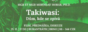 Miroslav Horák: Takiwasi: Dům, kde se zpívá // 21.11. 2017, Brno