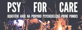 PSY for CARE: Benefiční akce na podporu psychedelické první pomoci