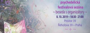 PsyCare: Psychedelická festivalová sezóna 2019, PRAHA