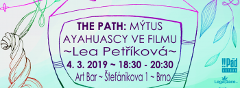 Lea Petříková: The Path – Mýtus ayahuascy ve filmu